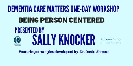 Dementia Care Matters -Being Person Centered  tickets