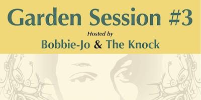 Garden Session # 3 Sister Bodhi