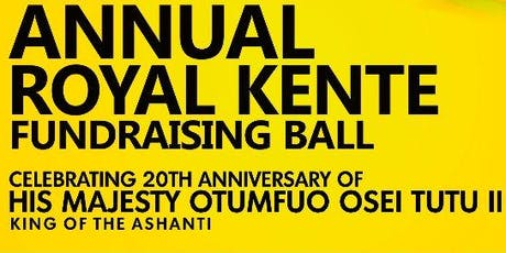 Annual Royal Kente Fundraising Ball  tickets