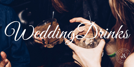 WeddingDrinks tickets