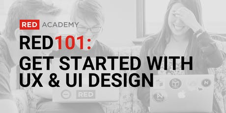 RED 101: Get Started With UX/UI Design tickets