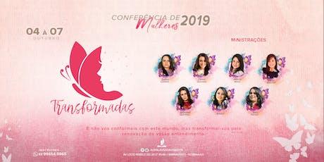 Transformadas - Conferência de Mulheres 2019 ingressos