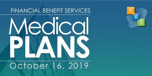 Region 9 ESC Medical Plan Seminar by FBS