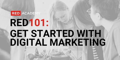 RED 101: Get Started With Digital Marketing tickets