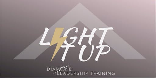 LIGHT IT UP - Diamond Leadership Training