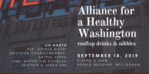 Bellingham Alliance for a Healthy WA Launch Party