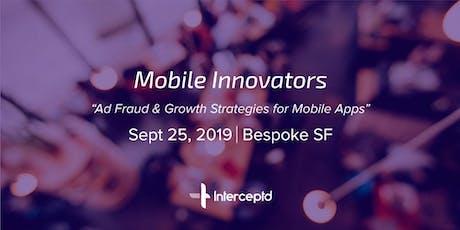 Mobile Innovators by Interceptd tickets
