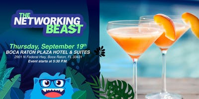 The Networking Beast - Come & Network With Us (Boca Raton Plaza Hotel) Boca Raton