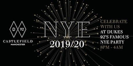 Dukes 92 NYE 2019/20 tickets