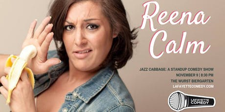 Lafayette Comedy presents comedian Reena Calm | Wurst Biergarten tickets