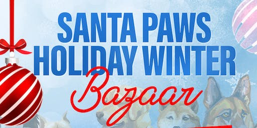 Santa Paws Holiday Winter Bazaar