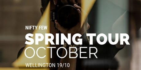 NIFTY FEW Spring Tour (Wellington- Central) tickets