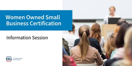 Information Session: Women-Owned Small Business(WOSB) Certification Program - Brownsville tickets
