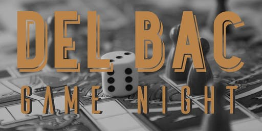 Del Bac Board Game Night