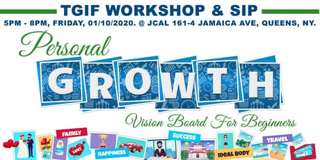 TGIF Workshop & Sip: VISION BOARD FOR BEGINNERS tickets