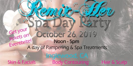 Remix Her Day Spa Party