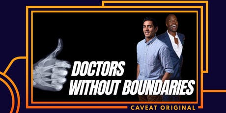 Doctors Without Boundaries: ER docs and comedians break down medical stigmas tickets