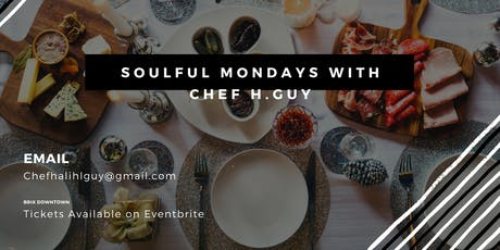 Soulful Monday with Chef H. Guy tickets