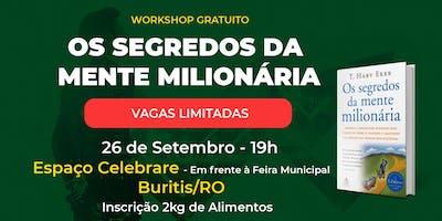 Workshop Gratuito Mente Milionária Buritis