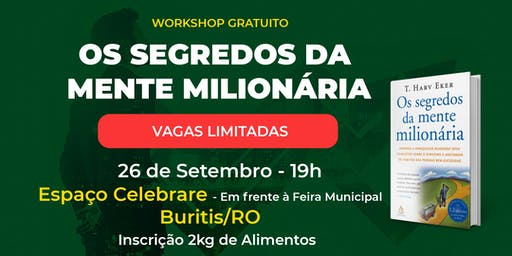 Workshop Gratuito Mente Milionária Buritis