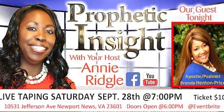 PROPHETIC INSIGHT SHOW LIVE TAPING tickets
