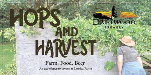 Driftwood Brewery presents Hops & Harvest at Laurica Farms