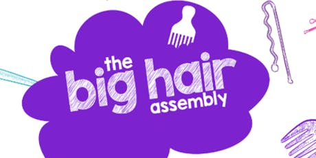 World Afro Day® presents: The Big Hair Assembly 2020 tickets