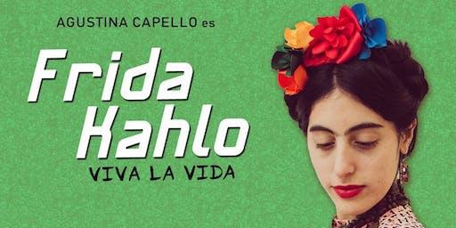 Frida Kahlo, Viva la vida.