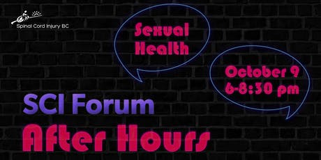 SCI BC Forum After Hours - Sexual Health tickets