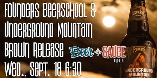 Founders BeerSchool & Underground Mountain Brown Release
