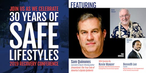 Celebrating 30 Years of SAFE Lifestyles | 2019 Recovery Conference