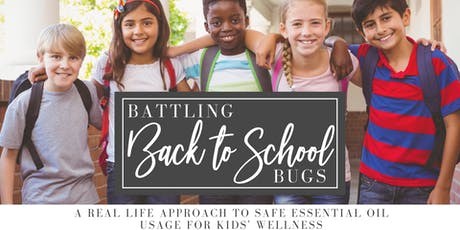 Battling Back to School Bugs - Natural Solutions for Healthy Kids tickets