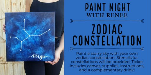 Paint Night With Renee: Zodiac Constellation