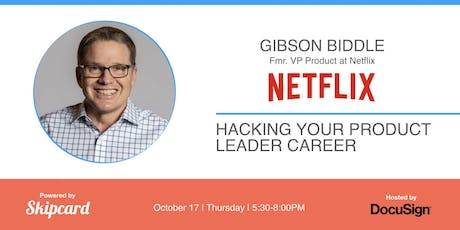 Fmr Netflix VP Product on Hacking Your Product Leader Career tickets