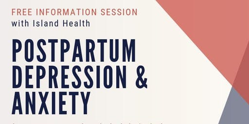 Postpartum Depression & Anxiety Information Session