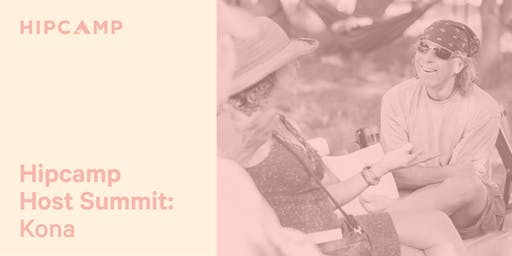 Hipcamp Host Summit: Kona