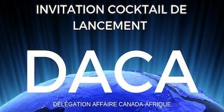 Lancement de DACA, Délégation Affaire Afrique Canada billets