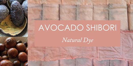 Avocado Shibori | Natural Dye tickets