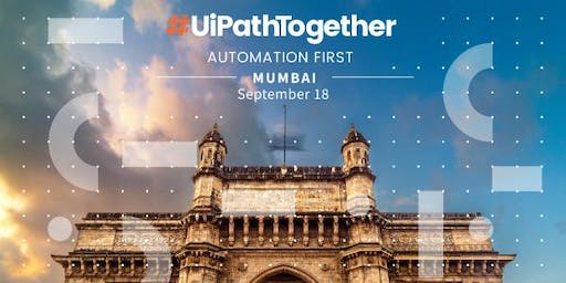 #UiPathTogether in Mumbai at the JW Marriott Mumbai Sahar on 18th September