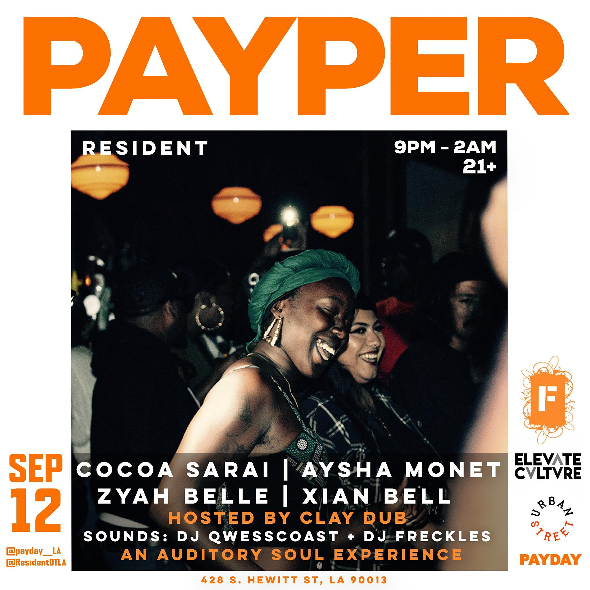 Elevate Culture & PayDay LA presents:  PAYPER
