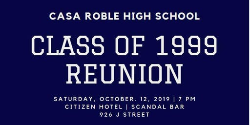 Casa Roble High School - Class of 1999 20th Reunion