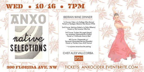 Native Selections Iberian Wine Dinner @ANXO tickets