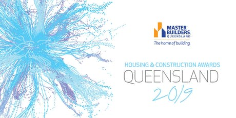 Queensland Housing and Construction Awards 2019 tickets