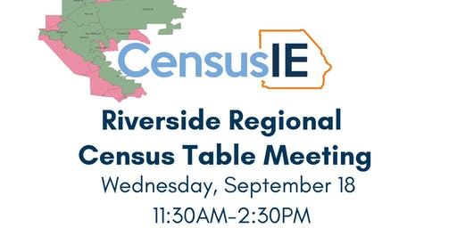 Riverside Regional Census Table Meeting
