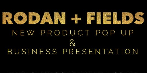 Rodan + Fields New Product Pop Up & Business Presentation - Central Oregon