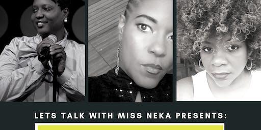 Comedy Night with Miss Neka & Bernita Ward