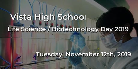 Vista High School - Life Science / Biotechnology Day 2019 tickets