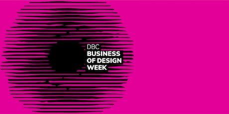 Business of Design Week Masterclass 6 tickets