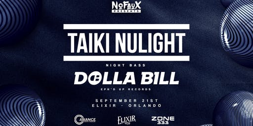 Nofaux Presents: Taiki Nulight @ Elixir Orlando