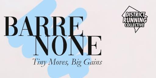 Barre None: Tiny Moves, Big Gains